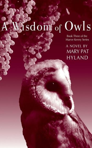 A Wisdom of Owls ebook by Mary Pat Hyland