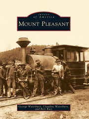 Mount Pleasant ebook by George Waterbury