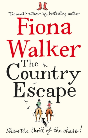 The Country Escape 電子書籍 by Fiona Walker