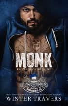 Monk - Royal Bastards MC, #3 ebook by