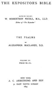 The Expositor's Bible: The Psalms, Volume III ebook by Alexander Maclaren
