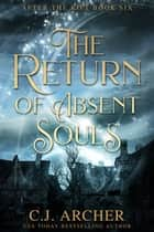 The Return of Absent Souls ebook by