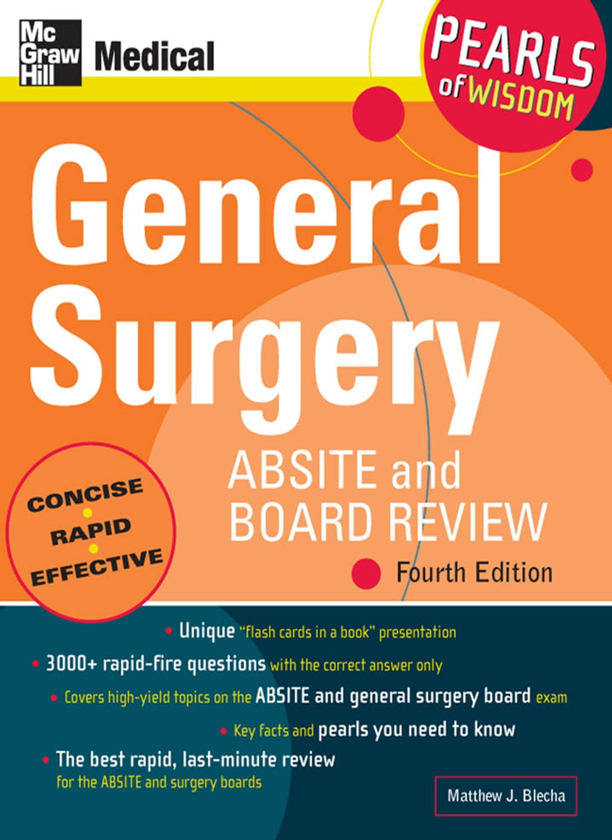 General Surgery ABSITE and Board Review: Pearls of Wisdom, Fourth Edition  ebook by Matthew J  Blecha - Rakuten Kobo