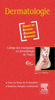 Dermatologie ebook by CEDEF, Laure BESSON, Selim Aractingi,...