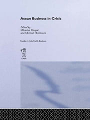 ASEAN Business in Crisis - Context and Culture ebook by Mhinder Bhopal,Michael Hitchcock