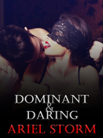 Dominant and Daring ebook by Ariel Storm