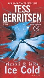 Ice Cold ebook by Tess Gerritsen
