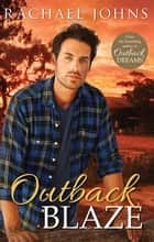 Outback Blaze eBook by Rachael Johns