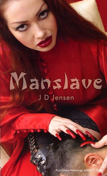 Manslave ebook by J D Jensen