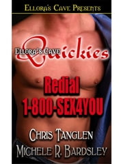 Redial 1-800-Sex4You ebook by Michele Bardsley; Chris Tanglen