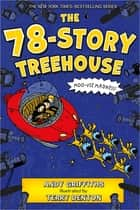 The 78-Story Treehouse - Moo-vie Madness! 電子書 by Andy Griffiths, Terry Denton