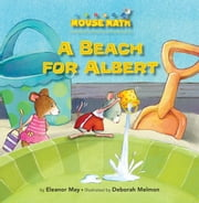 A Beach for Albert - Capacity ebook by Eleanor  May,Deborah  Melmon