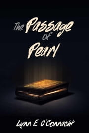 The Passage of Pearl ebook by Lynn E. O'Connacht