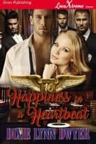 Healing Hearts 16: Happiness in a Heartbeat ebook by