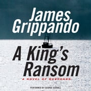 A King's Ransom audiobook by James Grippando