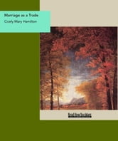 Marriage As A Trade ebook by Cicely Mary Hamilton