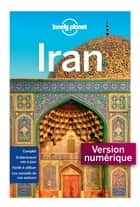 Iran - 1ed ebook by LONELY PLANET FR