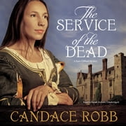 The Service of the Dead - A Kate Clifford Mystery audiobook by Candace Robb