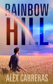 Rainbow Hill ebook by Alex Carreras