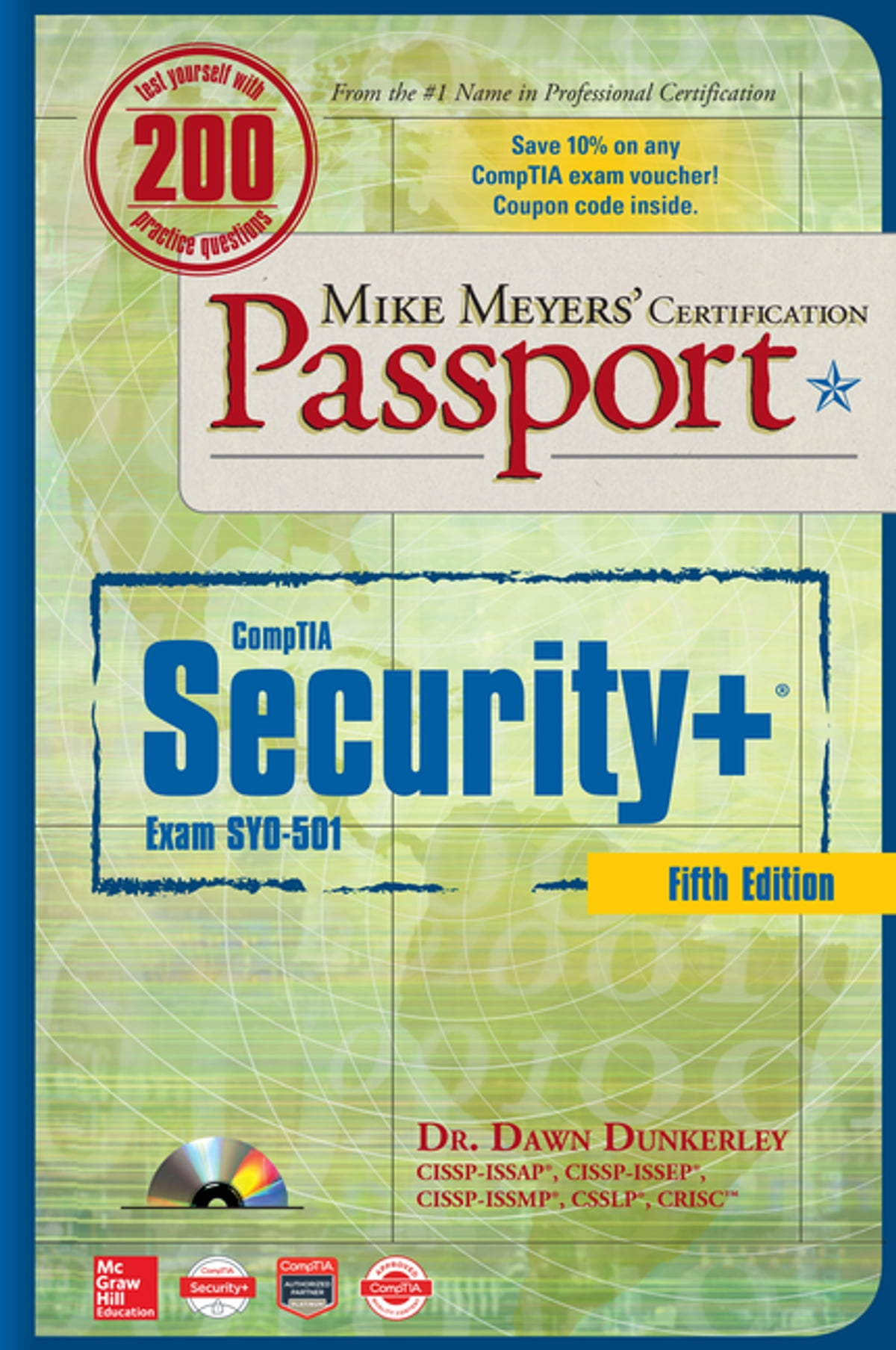 Mike meyers comptia security certification passport fifth mike meyers comptia security certification passport fifth edition exam sy0 501 ebook by dawn dunkerley 9781260026559 rakuten kobo xflitez Images