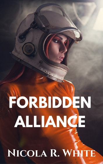 Forbidden Alliance - A Short Story ebook by Nicola R. White