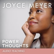 Power Thoughts - How to Renew Your Mind With God's Word livre audio by Joyce Meyer