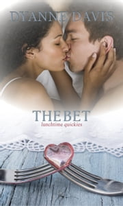 The Bet ebook by Dyanne Davis
