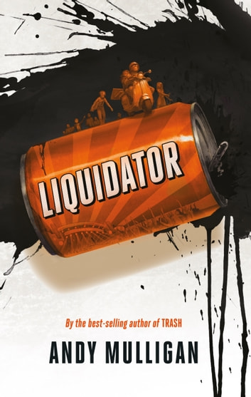 Liquidator ebook by Andy Mulligan
