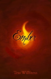Ember ebook by Tess Williams