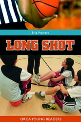Long Shot ebook by Eric Walters