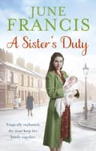 A Sister's Duty ebook by June Francis