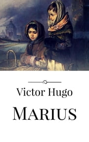 Marius ebook by Victor Hugo,Victor Hugo