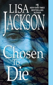 Chosen To Die ebook by Lisa Jackson