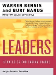 Leaders - The Strategies for Taking Charge ebook by Warren G. Bennis,Burt Nanus