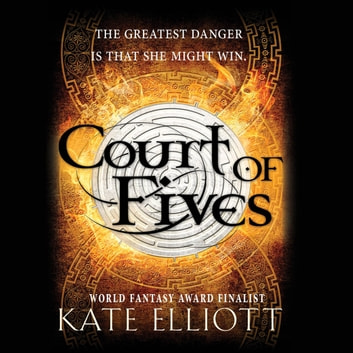 Court of Fives audiobook by Kate Elliott