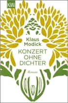 Konzert ohne Dichter - Roman ebook by Klaus Modick