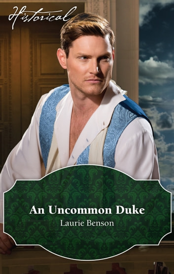 An Uncommon Duke ebook by Laurie Benson