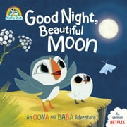 Good Night, Beautiful Moon - An Oona and Baba Adventure ebook by Penguin Young Readers Licenses