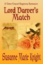 Lord Darver's Match ebook by Susanne Marie Knight