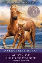 Misty of Chincoteague ebook by Marguerite Henry, Wesley Dennis