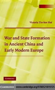 War State Form China Early Modern Eur ebook by Hui, Victoria Tin-bor