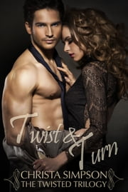 Twist and Turn ebook by Christa Simpson