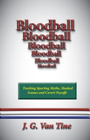 Bloodball ebook by J. G. Van Tine
