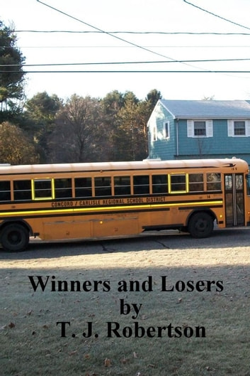 Winners and Losers ebook by T. J. Robertson