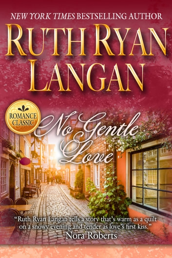 No Gentle Love ebook by Ruth Ryan Langan