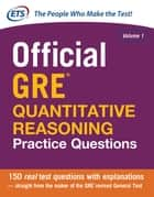 Official GRE Quantitative Reasoning Practice Questions ebook by Educational Testing Service