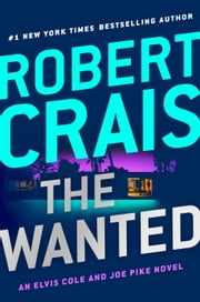 The Wanted ebook by Robert Crais