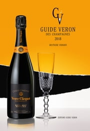 Guide VERON des Champagnes 2018 - Deutsche version ebook by Michel VERON