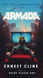 Armada - A novel by the author of Ready Player One ekitaplar by Ernest Cline