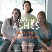Ashes to Ashes audiobook by Jenny Han, Siobhan Vivian